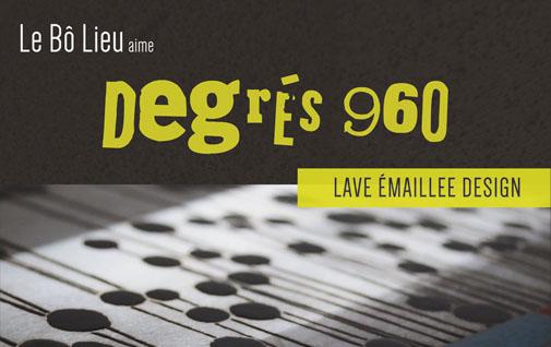 Degres 960 - Lave emaillee aux notes contemporaines (amenagement interieur / exterieur et decoration)
