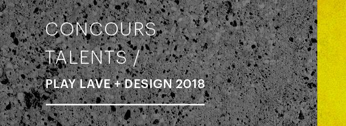 Concours Talents Play Lave + Design 2018 (par Degrés 960)
