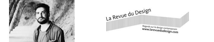 Valentin Pauly : La Revue du Design - Membre du jury Concours Talents Play Lave + Design 2018